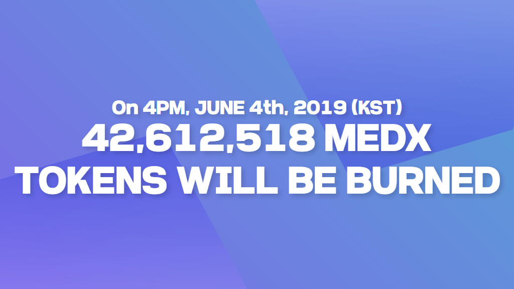 42,612,518 MEDX TOKENS WILL BE BURNED